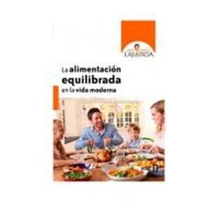 Libro La Alimentación Equilibrada en la Vida Moderna